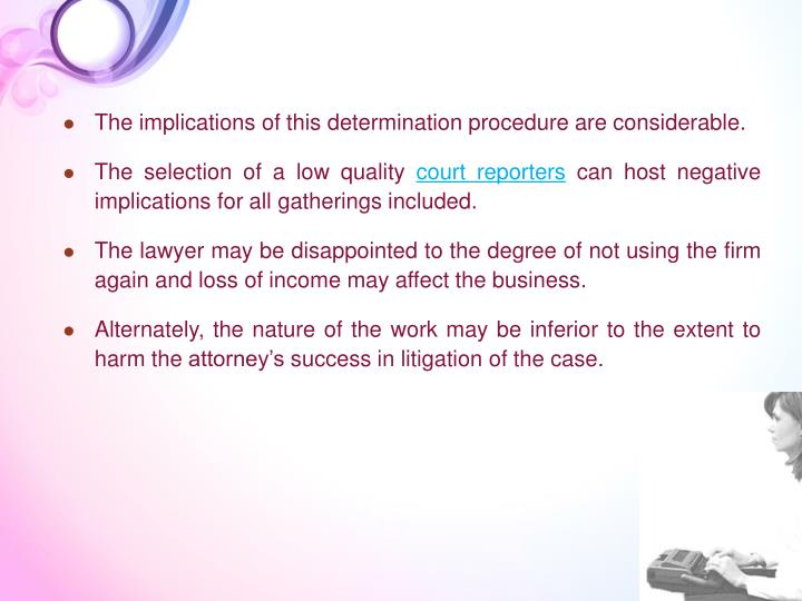 The implications of this determination procedure are considerable.