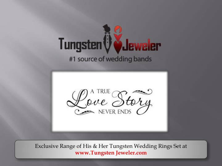 Exclusive Range of His & Her Tungsten Wedding Rings Set at