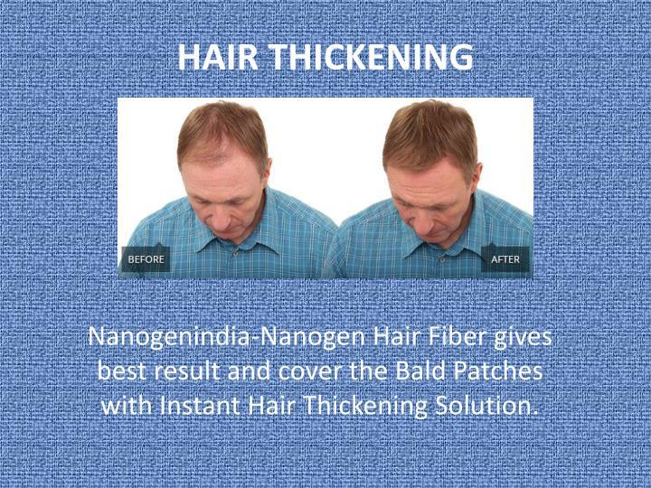HAIR THICKENING