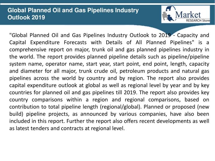 Global Planned Oil and Gas Pipelines Industry Outlook 2019