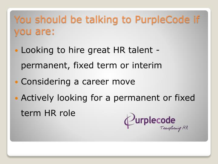 Looking to hire great HR talent - permanent, fixed term or interim