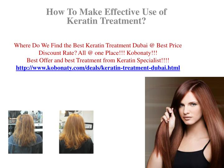 How to make effective use of keratin treatment