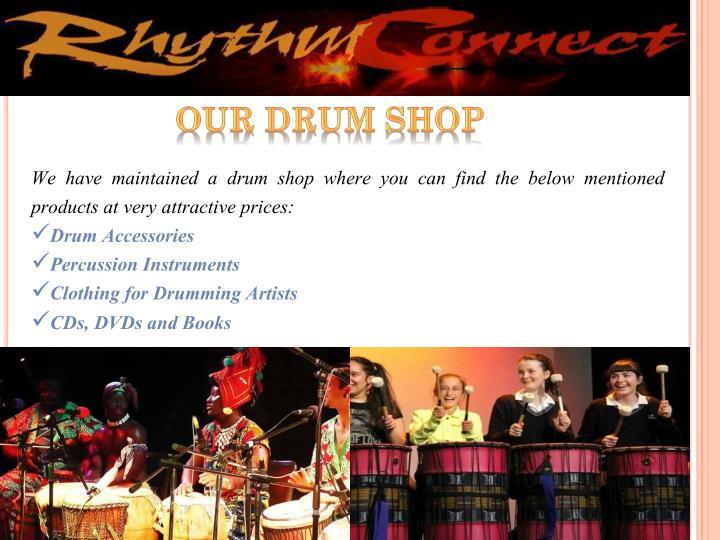 Our Drum Shop