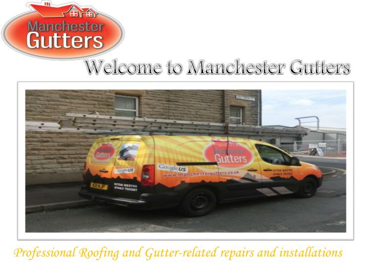Welcome to Manchester Gutters