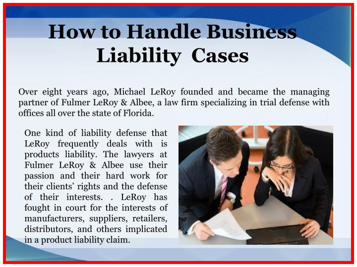 How to Handle Business Liability  Cases