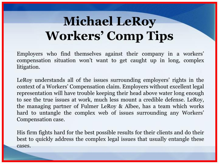 Michael leroy workers comp tips