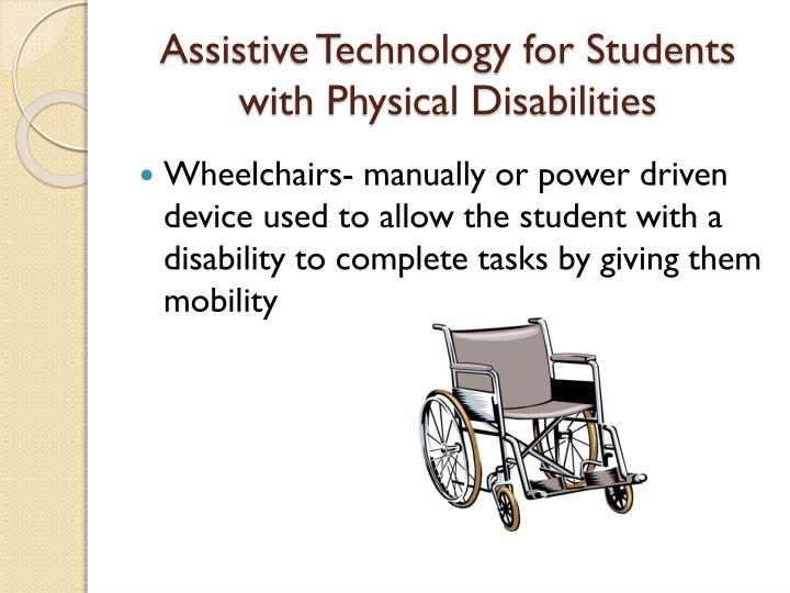 Assistive Technology for Students with Physical Disabilities