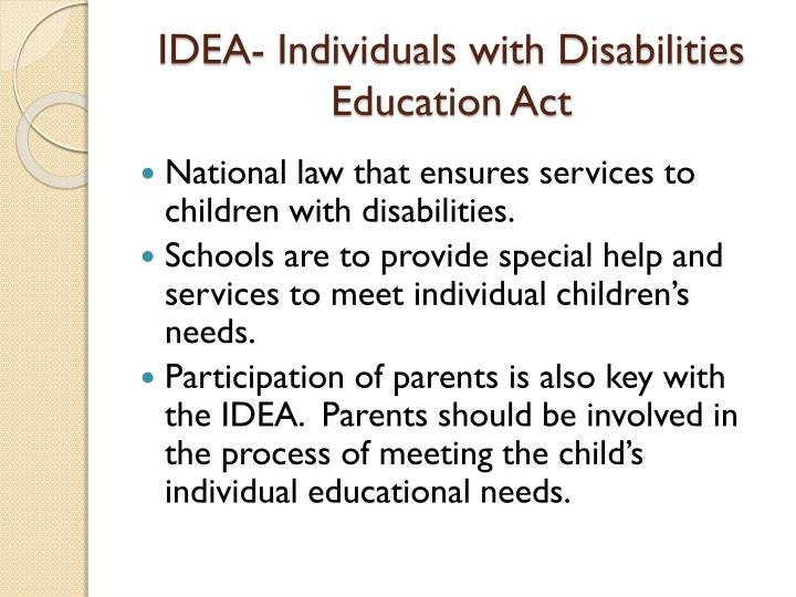 Idea individuals with disabilities education act