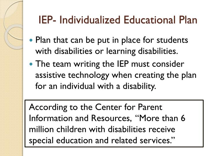 IEP- Individualized Educational Plan