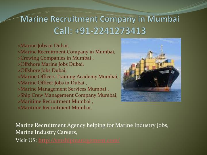 Marine recruitment company in mumbai call 91 2241273413