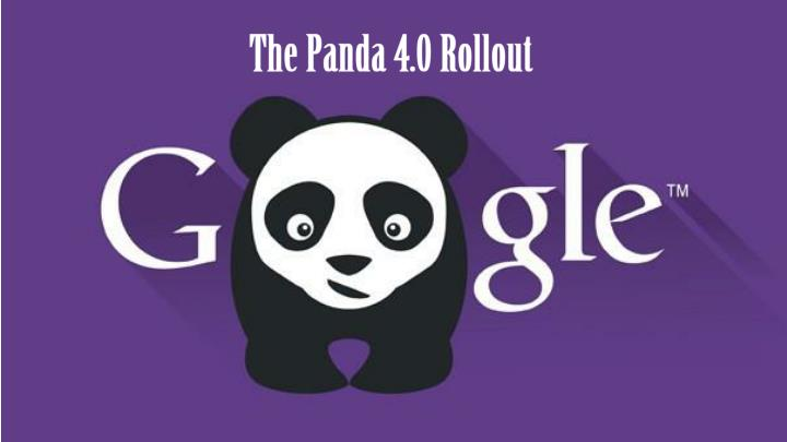 The Panda 4.0 Rollout