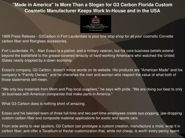 """""""Made in America"""" Is More Than a Slogan for G3 Carbon Florida Custom Cosmetic Manufacturer Keeps Work In-House and in the USA"""