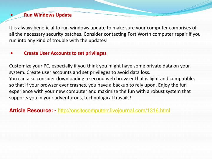 •         Run Windows Update