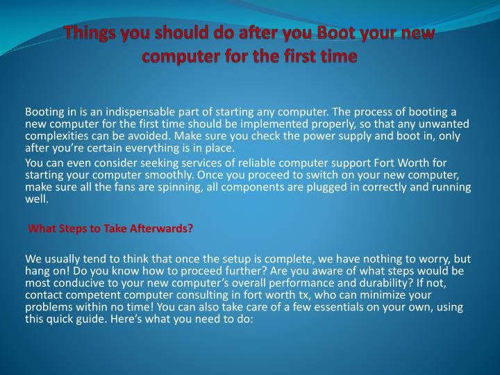 Things you should do after you Boot your new computer for the first time