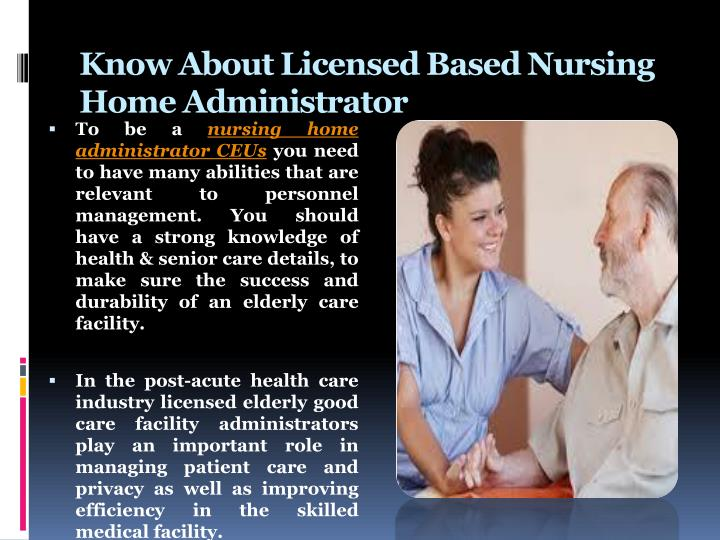 Know About Licensed Based Nursing Home Administrator