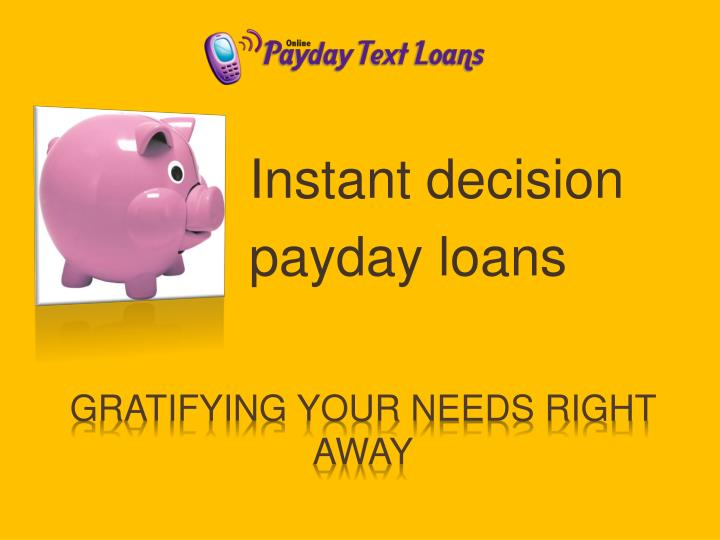 Instant decision payday loans