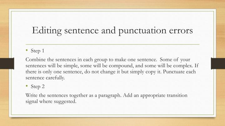 Editing sentence and punctuation errors