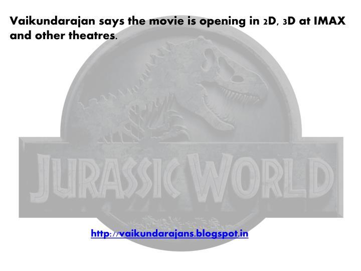 Vaikundarajan says the movie is opening