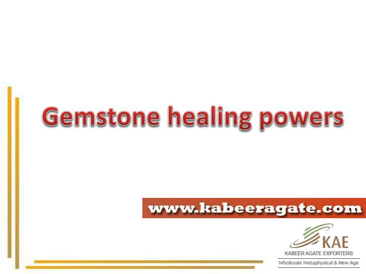 Gemstone healing powers