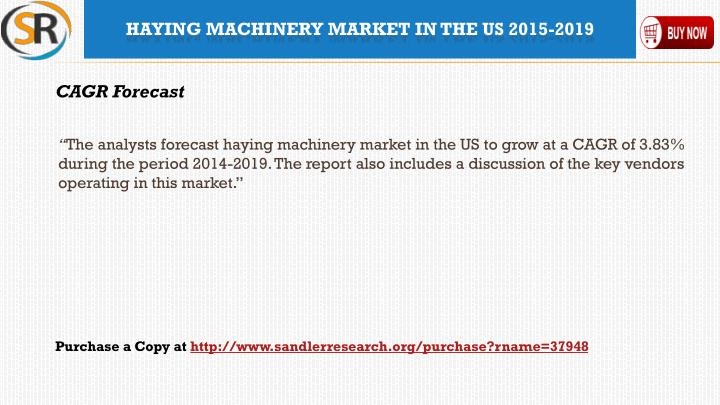 Haying machinery market in the us 2015 20191