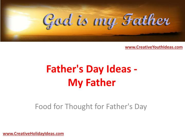Father s day ideas my father