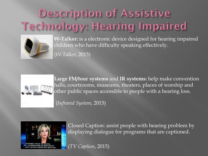 Description of Assistive Technology: Hearing Impaired