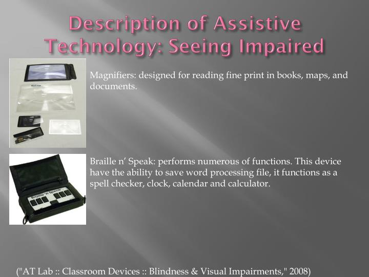 Description of Assistive Technology: