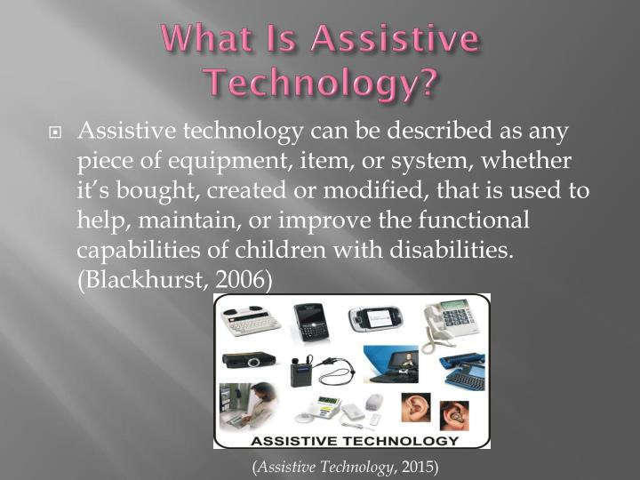 What is a ssistive t echnology