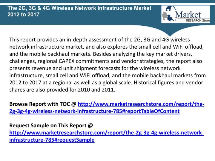 The 2G, 3G & 4G Wireless Network Infrastructure Market  2012 to 2017