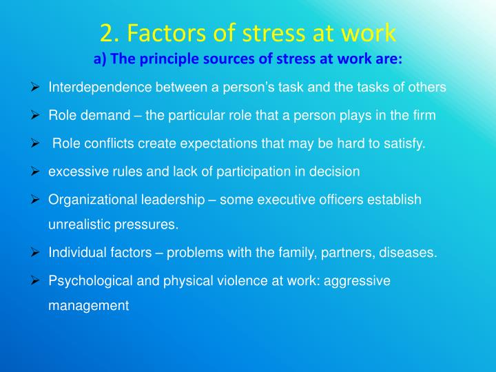 2. Factors of stress at work