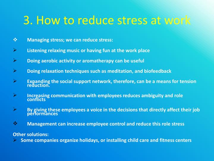 3. How to reduce stress at work