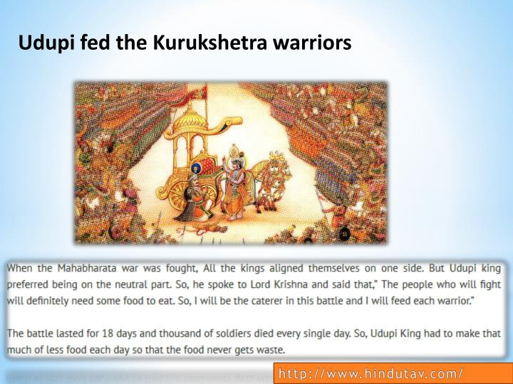 Udupi fed the Kurukshetra warriors
