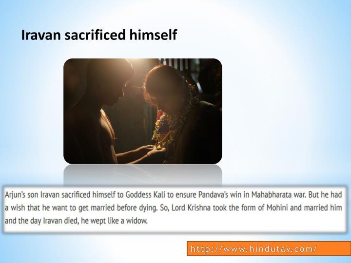 Iravan sacrificed himself