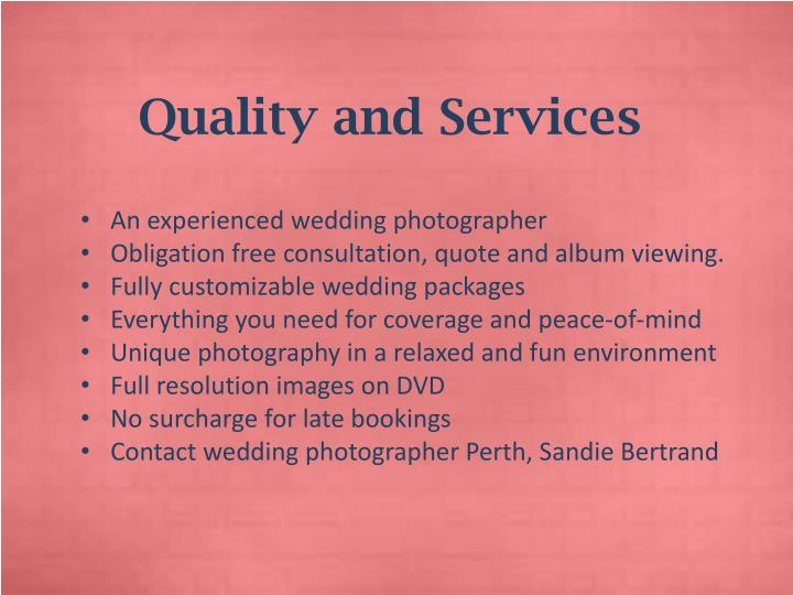 Quality and Services