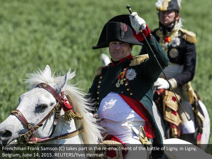 Frenchman Frank Samson (C) takes part in the re-enactment of the battle of Ligny, in Ligny, Belgium,...