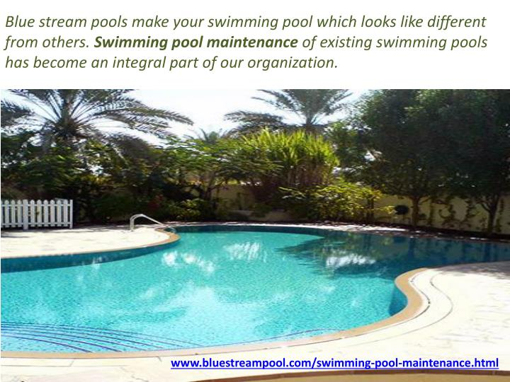 Blue stream pools make your swimming pool which looks like different from others.