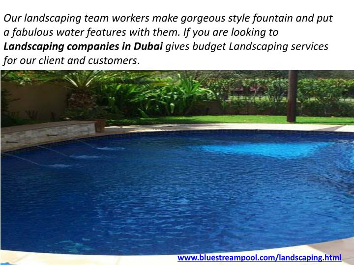 Our landscaping team workers make gorgeous style fountain and put a fabulous water features with them. If you are looking to