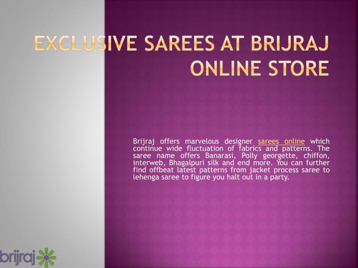 Exclusive sarees at brijraj online store