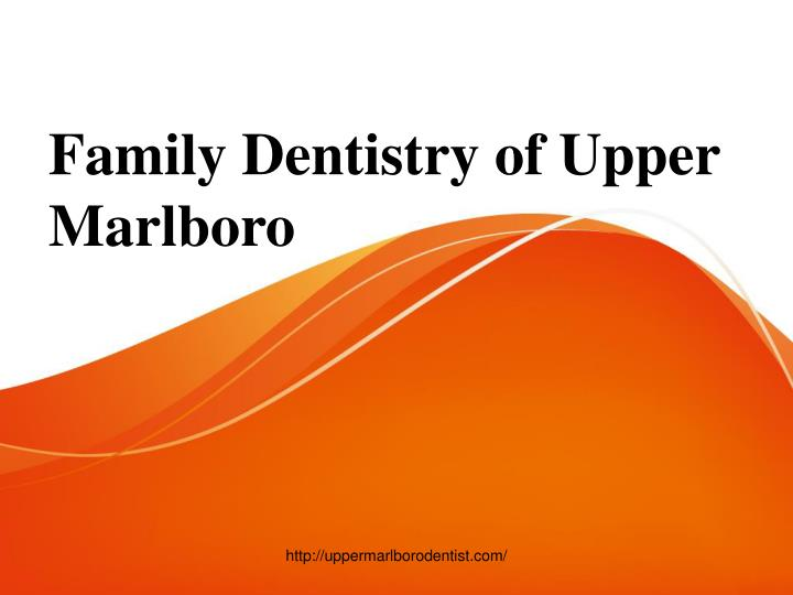Family Dentistry of Upper Marlboro