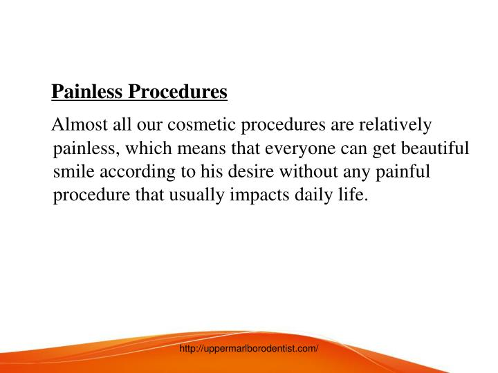 Painless Procedures