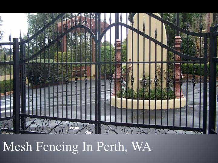 Mesh f encing i n perth wa