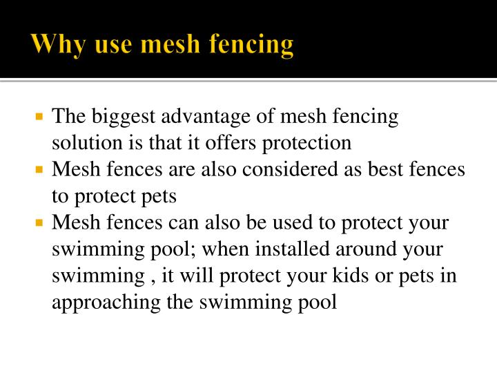 Why use mesh fencing