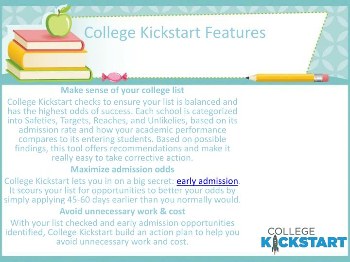 College Kickstart Features