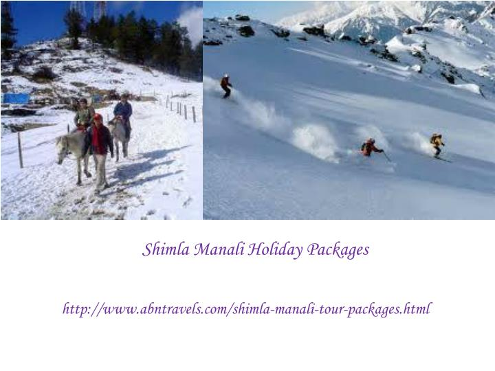 Shimla Manali Holiday Packages