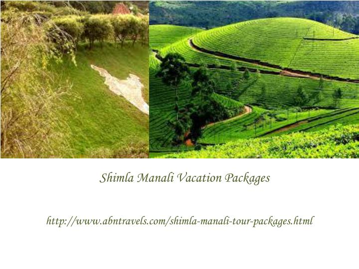 Shimla Manali Vacation Packages