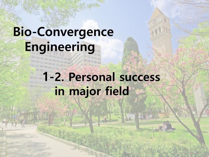 Bio-Convergence Engineering