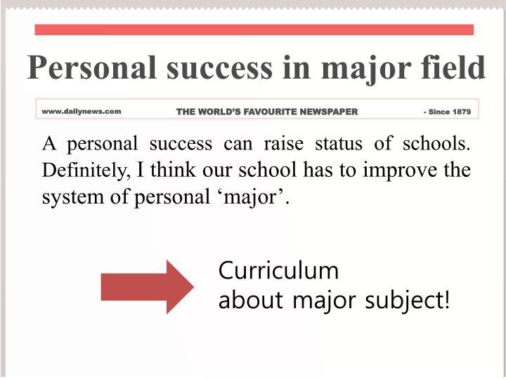 Personal success in major field