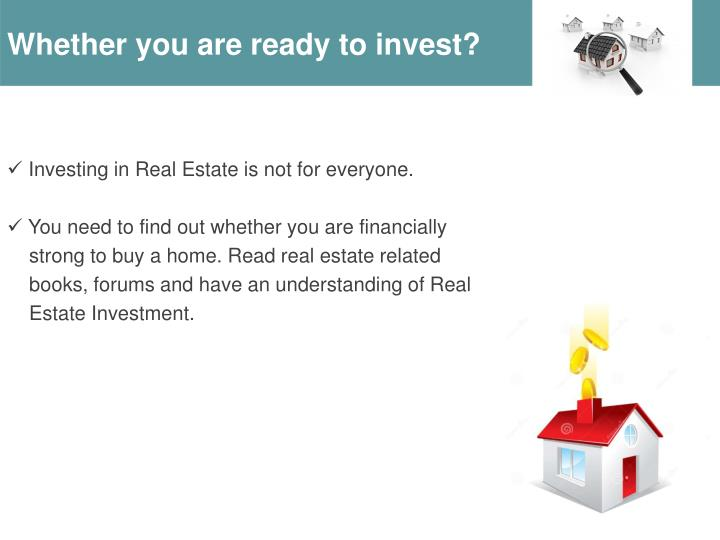 Whether you are ready to invest
