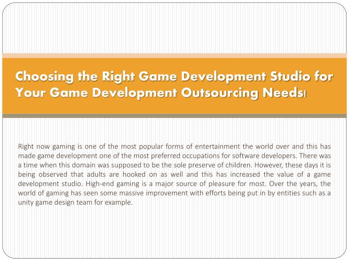 Choosing the right game development studio for your game development outsourcing needs