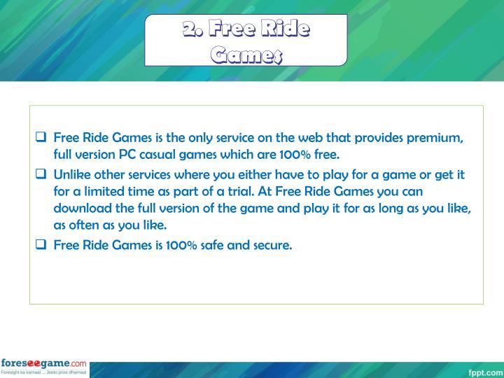2. Free Ride Games